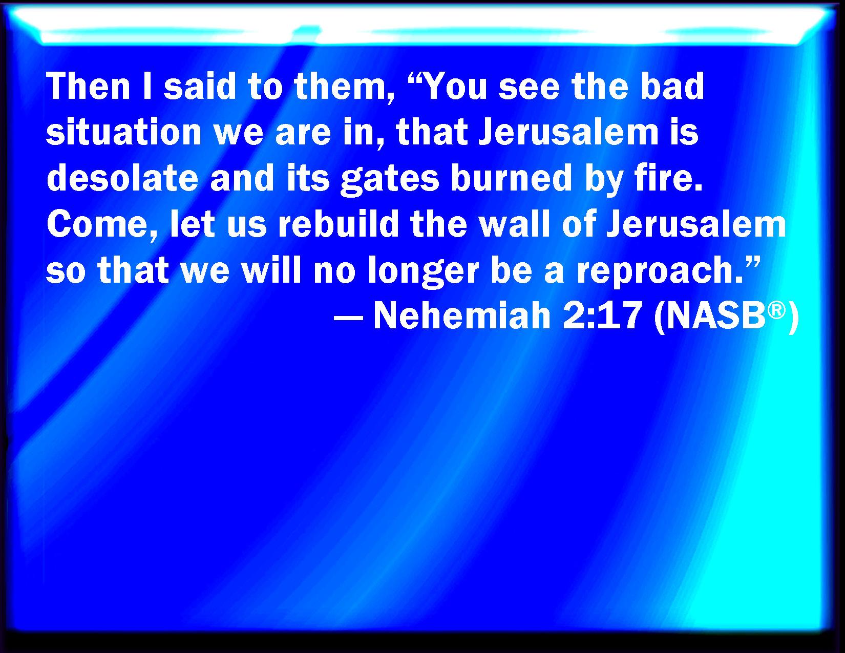 Nehemiah_2-17