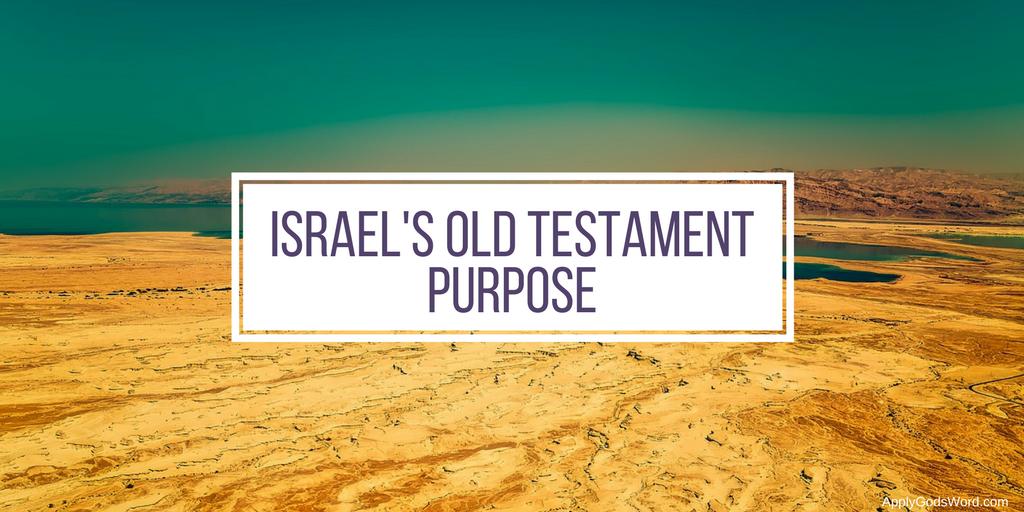 Israels-Old-Testament-Purpose.png